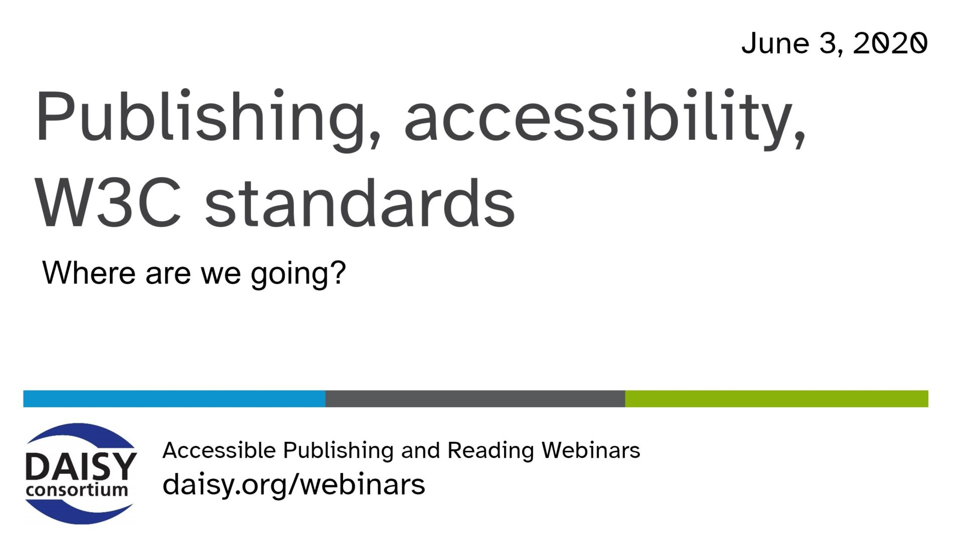Publishing Accessibility and W3C Standards opening slide