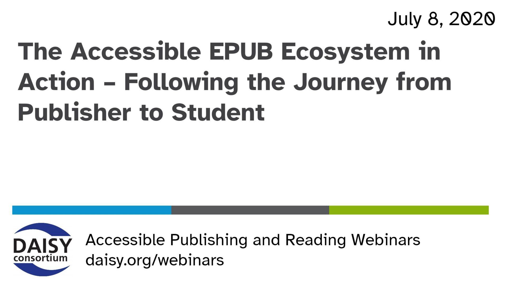 Accessible EPUB Ecosystem opening slide