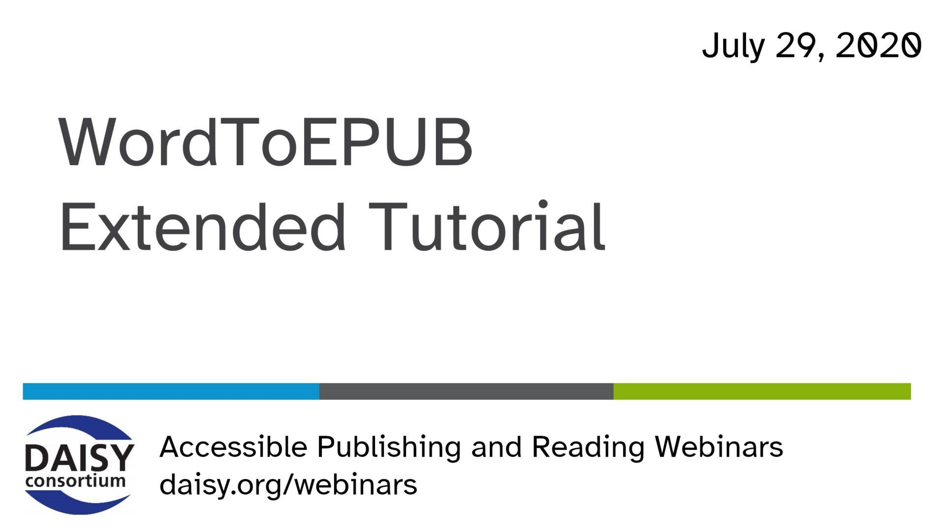 WordToEPUB Extended Tutorial opening slide