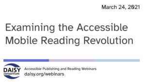 Title slide: Examining the accessible mobile reading revolution