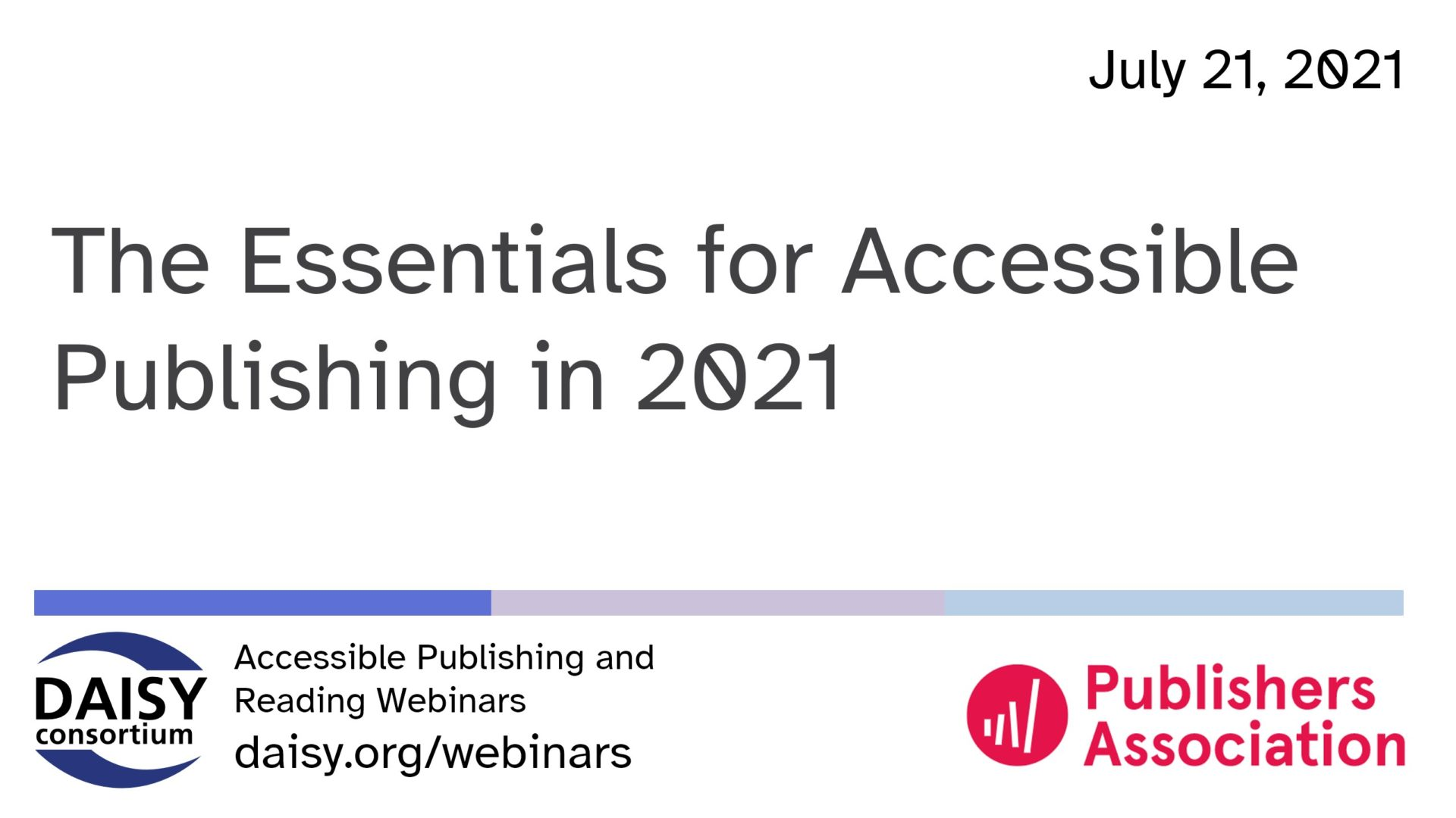 opening slide: The Essentials for Accessible Publishing in 2021