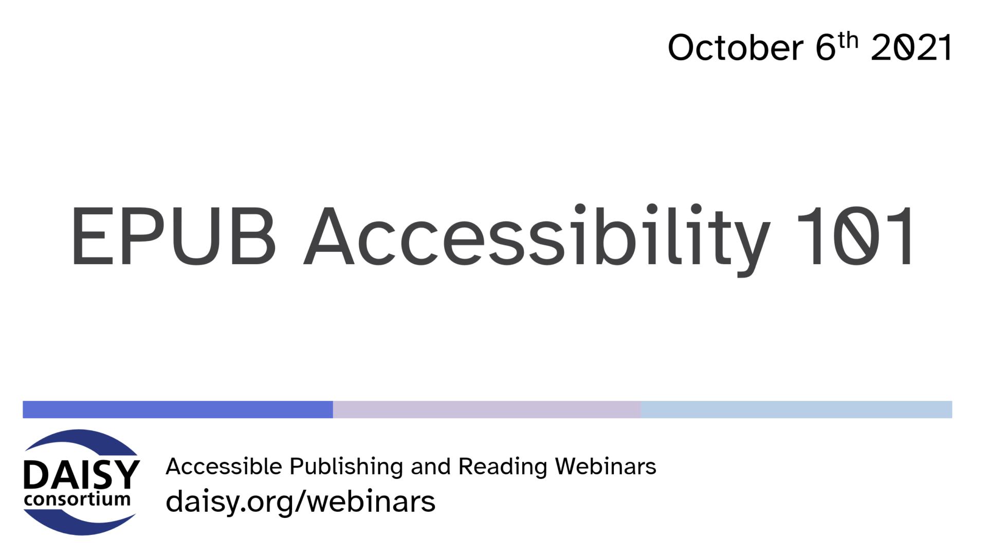 EPUB Accessibility 101 Title Slide